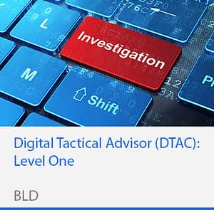 Digital Tactical Advisor Level One DTAC1