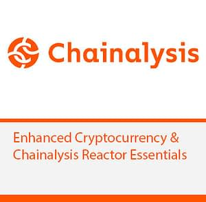 Enhanced Cryptocurrency & Chainalysis Reactor Essentials